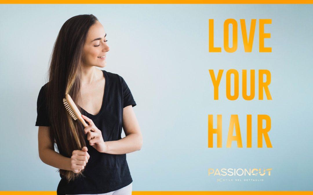 LOVE YOUR HAIR, GESTI D'AMORE PER I PROPRI CAPELLI